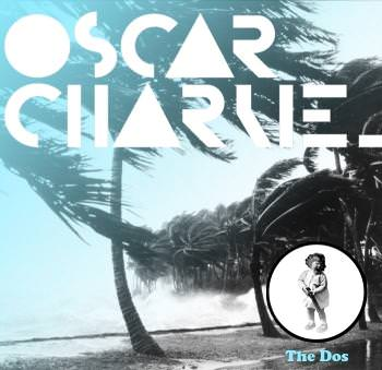 Oscar Charlie – 'The Do's'