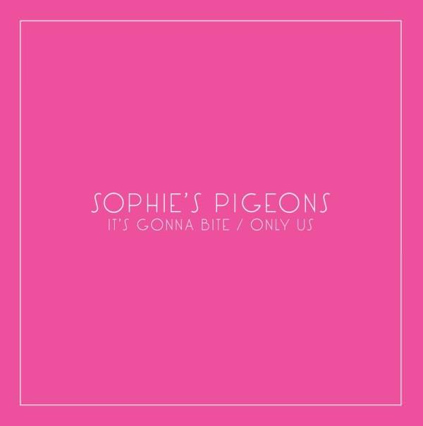 Sophie's Pigeons – 'It's gonna bite' 7″