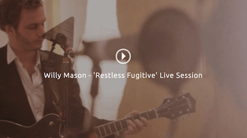 Willie Mason - Restless Fugitive