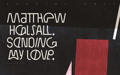 Matthew Halsall – 'Sending My Love' Special Edition Mix
